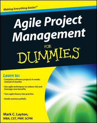 Agile Project Management for Dummies By Layton, Mark C./ Maurer, Rachele