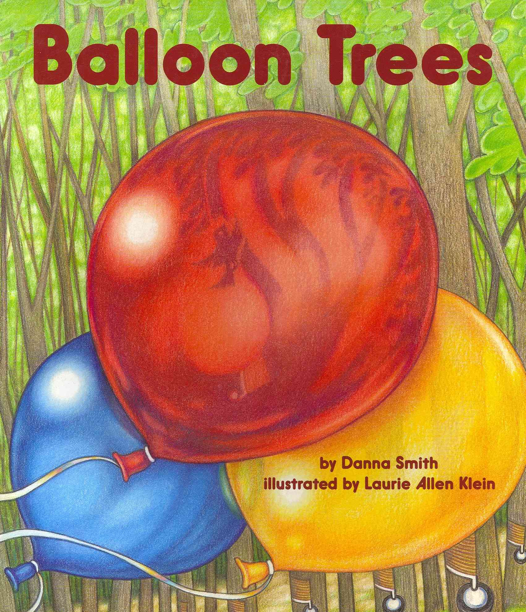 Balloon Trees By Smith, Danna/ Klein, Laurie Allen (ILT)